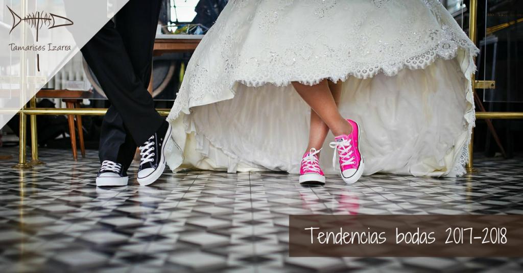 Tendencias bodas 2017-2018