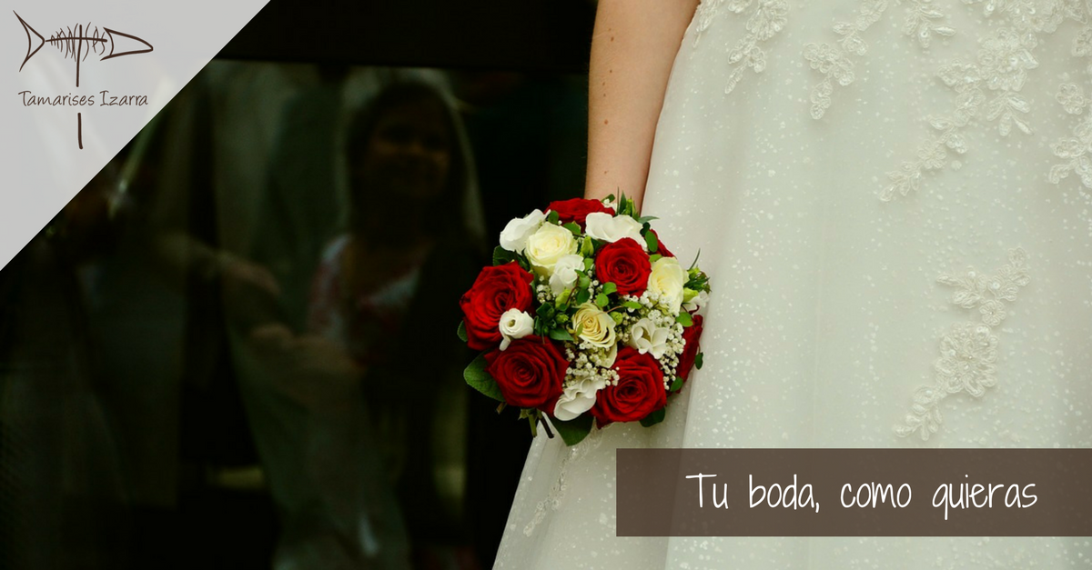 Tu boda, como quieras