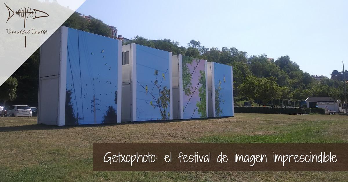 Getxophoto: el festival de imagen imprescindible
